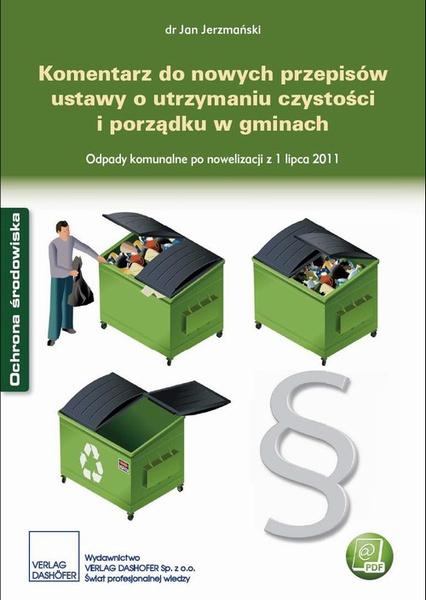 Komentarz do nowych przepisów ustawy o utrzymaniu czystości i porządku w gminach