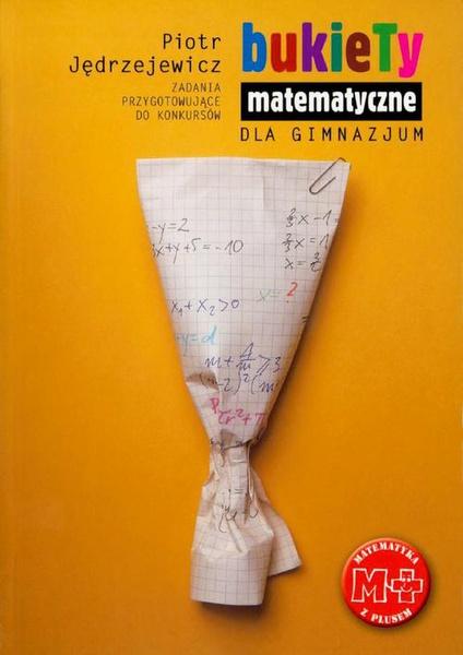 Bukiety matematyczne dla gimnazjum