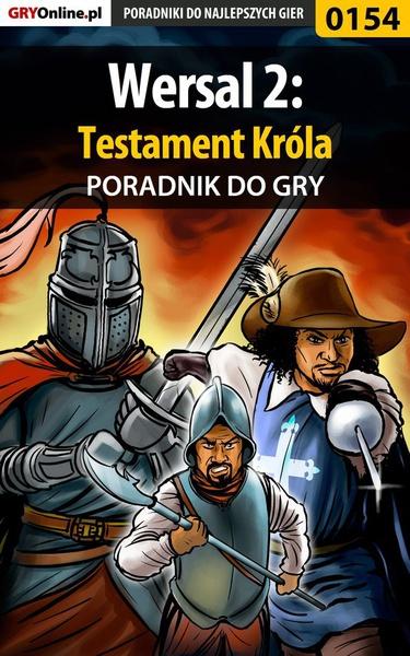 Wersal 2: Testament Króla - poradnik do gry