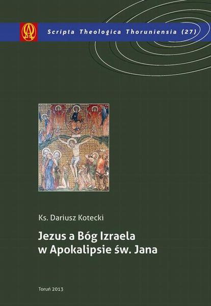 Jezus a Bóg Izraela w Apokalipsie św. Jana