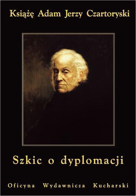 Szkic o dyplomacji - Adam Jerzy Czartoryski