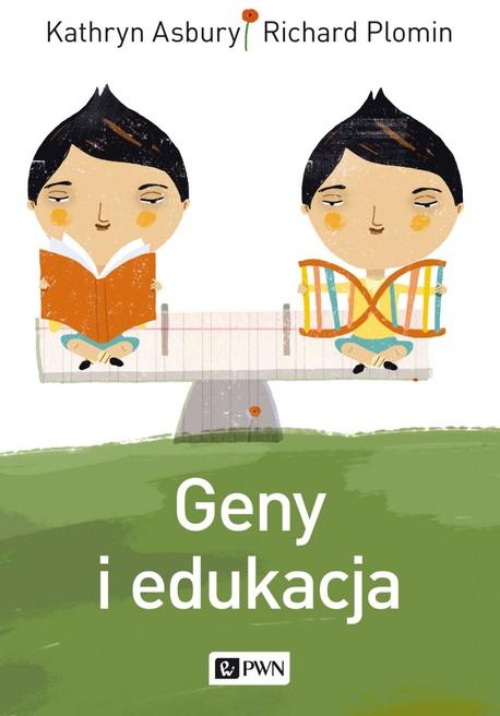 Geny i edukacja - Kathryn Asbury,Richard Plomin