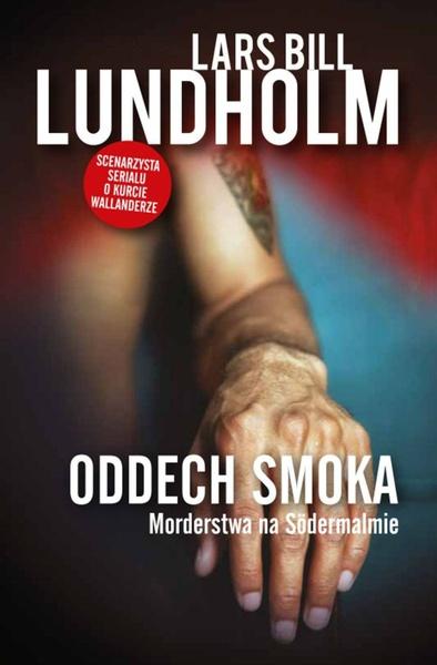 Oddech smoka. Morderstwa na Södermalmie
