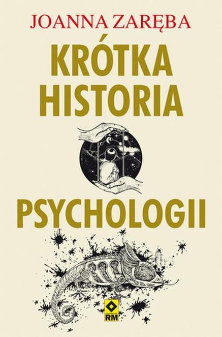 Krótka historia psychologii - Joanna Zaręba