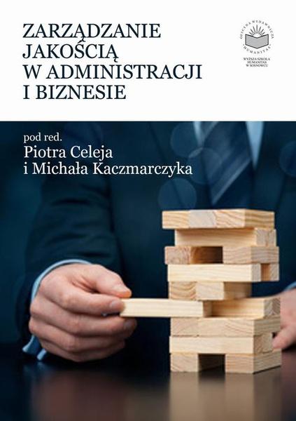 Zarządzanie jakością w administracji i biznesie