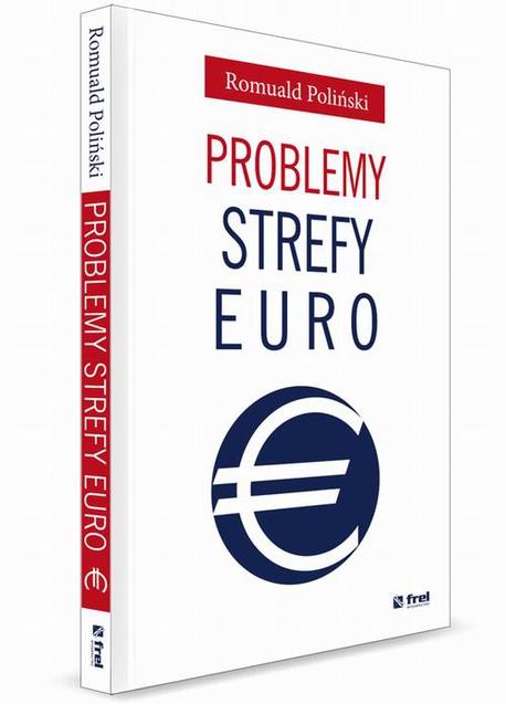 Problemy strefy euro - Romuald Poliński