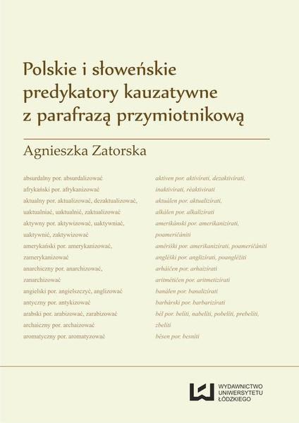 Polskie i słoweńskie predykatory kauzatywne z parafrazą przymiotnikową