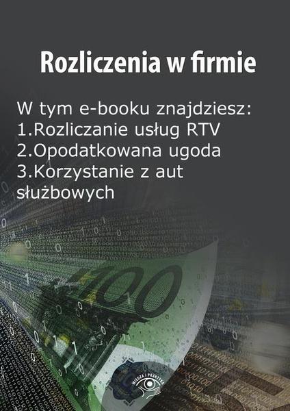 Rozliczenia w firmie, wydanie październik 2014 r.