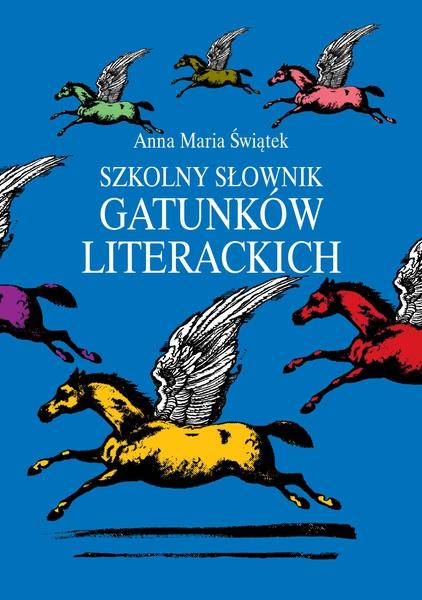Szkolny słownik gatunków literackich