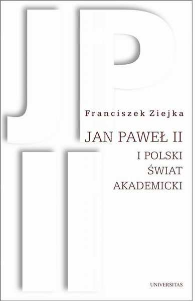 Jan Paweł II i polski świat akademicki