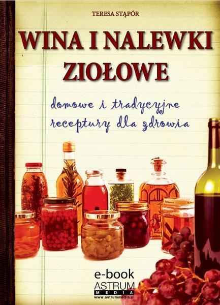 Wina i nalewki ziołowe