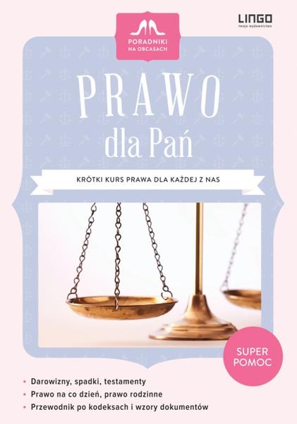 Prawo dla Pań. Krótki kurs prawa dla każdej z nas. Ebook