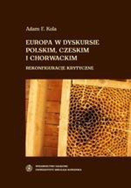 Europa w dyskursie polskim, czeskim i chorwackim