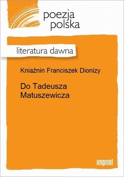 Do Tadeusza Matuszewicza
