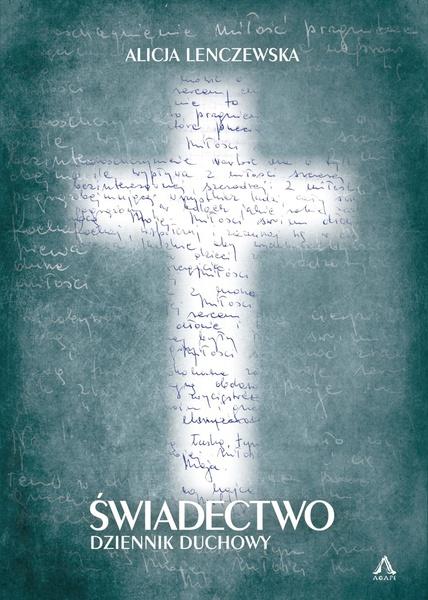 Świadectwo Dziennik Duchowy