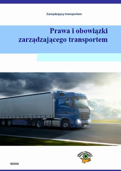 Prawa i obowiązki zarządzającego transportem