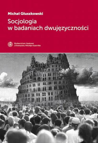Socjologia w badaniach dwujęzyczności
