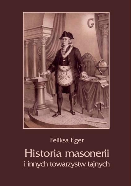 Historia masonerii i innych towarzystw tajnych