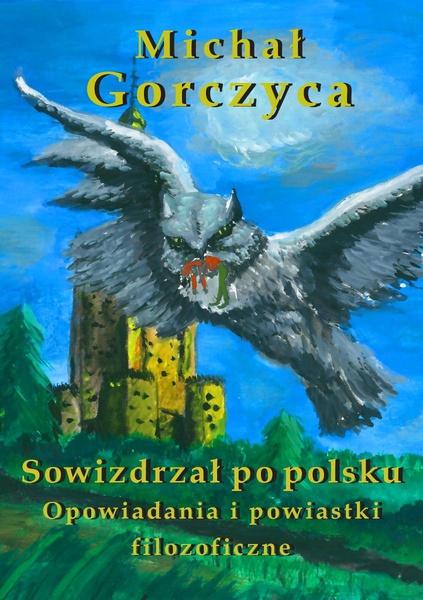 Sowizdrzał po polsku. Opowiadania i powiastki filozoficzne