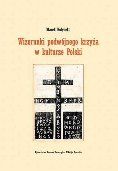 Wizerunki podwójnego krzyża w kulturze Polski