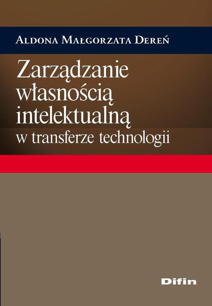 Zarządzanie własnością intelektualną w transferze technologii
