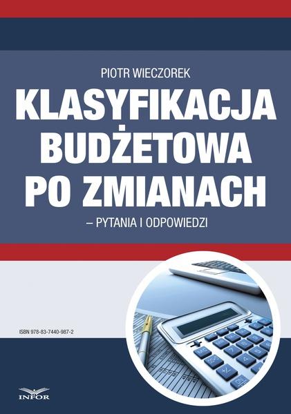 Klasyfikacja budżetowa po zmianach – pytania i odpowiedzi