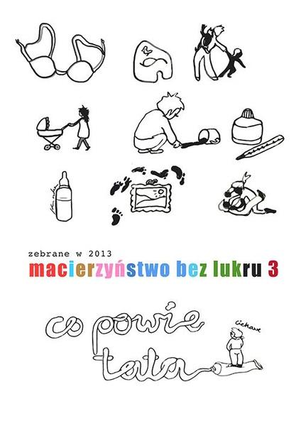 Macierzyństwo bez lukru, cz. 3