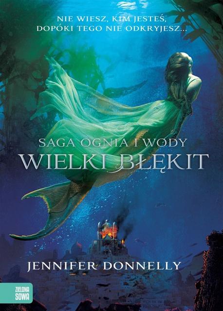 Saga Ognia i Wody. Wielki błękit - Jennifer Donnelly