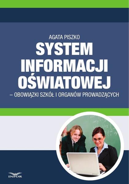 System informacji Oświatowej - obowiązki szkół i organów prowadzących