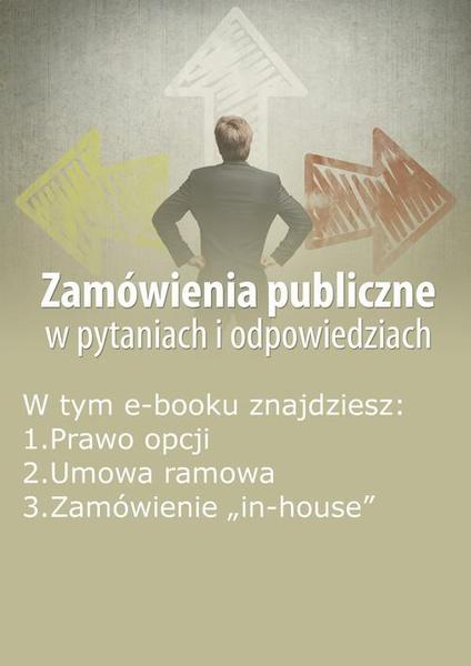 Zamówienia publiczne w pytaniach i odpowiedziach, wydanie wrzesień 2015 r.