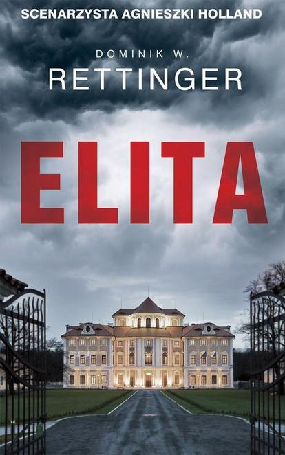 Elita - Dominik W. Rettinger