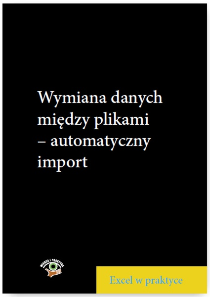 Wymiana danych między plikami - automatyczny import