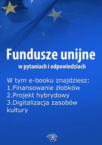 Fundusze unijne w pytaniach i odpowiedziach, wydanie grudzień 2015 r.