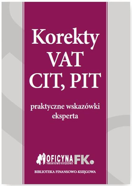 Korekty VAT, CIT, PIT