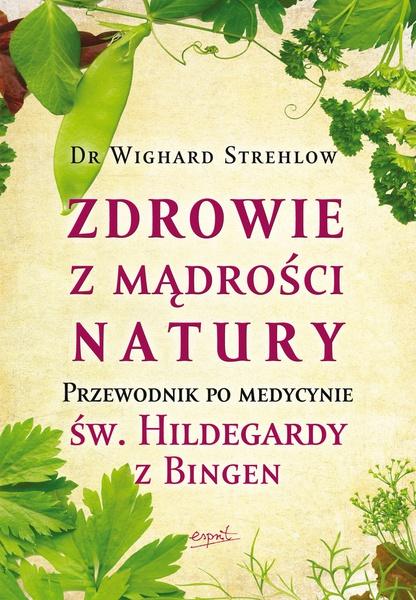 Zdrowie z mądrości natury