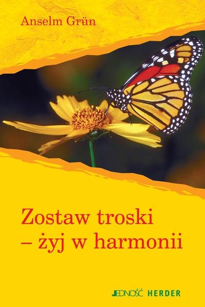 Zostaw troski - żyj w harmonii
