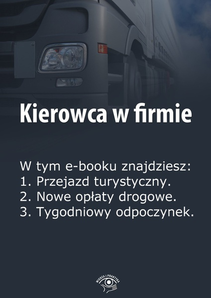 Kierowca w firmie. Wydanie marzec 2014 r.