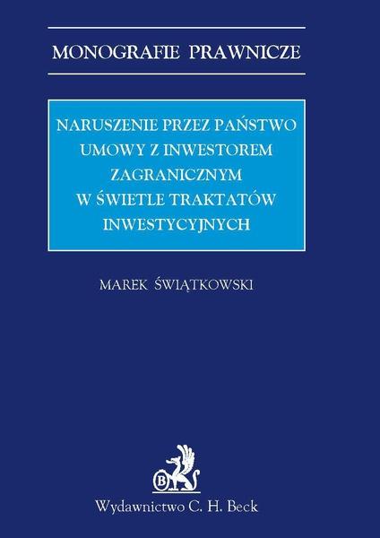 Naruszenie przez państwo umowy z inwestorem zagranicznym w świetle traktatów inwestycyjnych