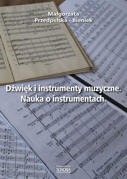 Dźwięk i instrumenty muzyczne. Nauka o instrumentach.