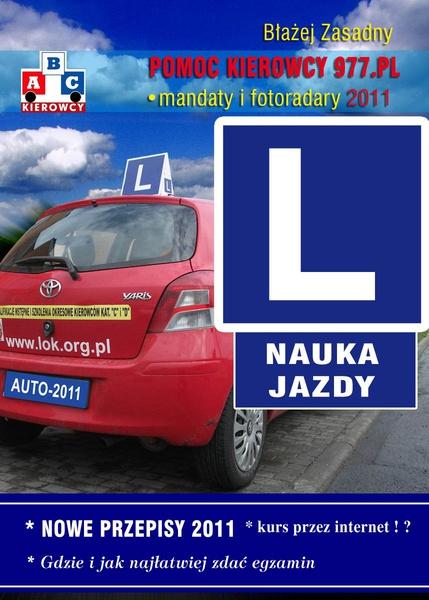 Nauka Jazdy 2011. Nowe przepisy.