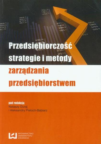 Przedsiębiorczość, strategie i metody zarządzania przedsiębiorstwem