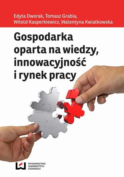 Gospodarka oparta na wiedzy, innowacyjność i rynek pracy