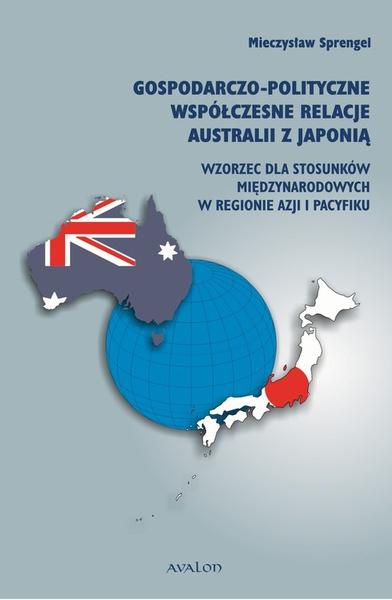 Gospodarczo polityczne współczesne relacje Australii z Japonią