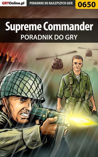 Supreme Commander - poradnik do gry - Maciej Jałowiec