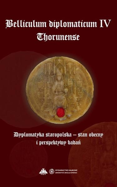 Dyplomatyka staropolska - stan obecny i perspektywy badań
