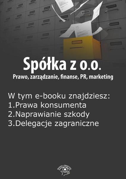 Spółka z o.o. Prawo, zarządzanie, finanse, PR, marketing, wydanie luty 2015 r.