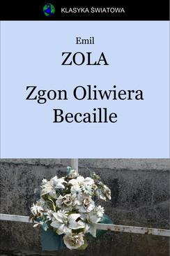 Zgon Oliwiera Becaille