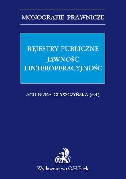 Rejestry publiczne. Jawność i interoperacyjność