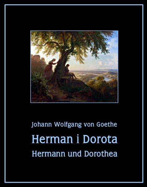 Herman i Dorota. Hermann und Dorothea