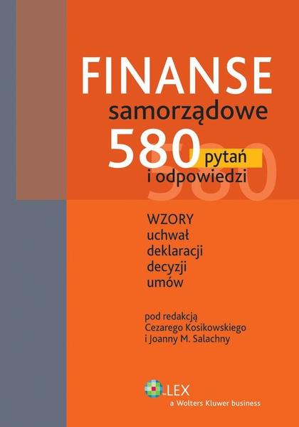 Finanse samorządowe. 580 pytań i odpowiedzi